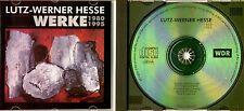 WDR CD 1996 : Lutz-Werner Hesse - Werke 1980 - 1995 / Der Fächer im Herbst ! DDD