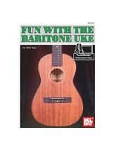 Mel Bay 93266M Fun with the Baritone Uke (Book + Online Audio/Video) by Mel Bay