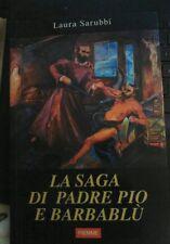 La saga di Padre Pio e Barbablù - Laura Sarubbi