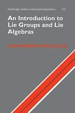 Cambridge Studies in Advanced Mathematics: An Introduction to Lie Groups and...