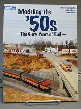 KALMBACH MODELING THE 50'S GLORY YEARS BOOK train lionel ho o gauge scene 12456