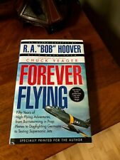 **PILOT SIGNED-NOT INSCRIBED** BOB HOOVER FOREVER FLYING WWII P51 F86 BELL X-1