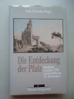 Die Entdeckung der Pfalz Reisebilder zwischen 1789 Mitte 19. Jahrhunderts 1992