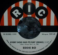 "< Sale! 1500 Made: Eddie Bo ""Every Dog Has Its Day"" Northern Soul Nueva Demo 45"