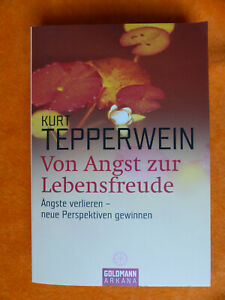 Kurt Tepperwein - Von Angst zur Lebensfreude. Taschenbuch, Ratgeber