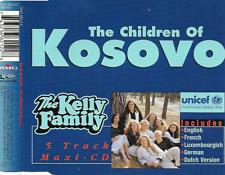 THE KELLY FAMILY - The children of Kosovo CDM 5TR Germany 1999 (Kel-Life)