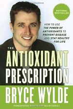 The Antioxidant Prescription: How to Use the Power
