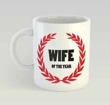 Wife Of The Year Funny Mug Gift Novelty Humour Birthday Marriage Valentines