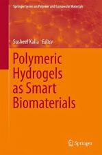 Springer Series on Polymer and Composite Materials: Polymeric Hydrogels As...