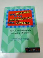 Una Historia de las Matematicas para Jovenes - Ricardo Moreno Castillo Libro