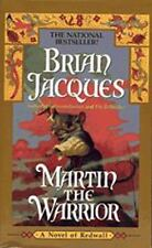 Martin the Warrior (Redwall, Book 6) by Jacques, Brian, Good Book