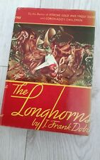 The Longhorns by Frank Dobie