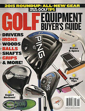 2015 GOLF EQUIPMENT BUYER'S GUIDE Roundup All New Gear Buying Tips Prices Specs