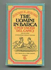 Jerome K.Jerome TRE UOMINI IN BARCA Per tacer del cane # Rizzoli BUR 1974 Libro