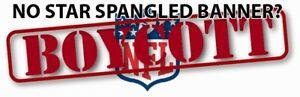 NO STAR SPANGLED BANNER? BOYCOTT NFL! ~~ BUMPER STICKER!!