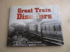 Great Train Disasters by Geoffrey Kitchenside (Hardback) one owner from new 2010