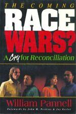 The Coming Race Wars?: A Cry for Reconciliation