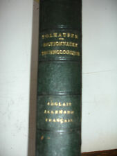 Diccionario Tecnología Inglés, Alemana, En Francés; Tolhausen 1878