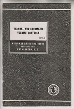 2 1947 BOOKLETS NATIONAL RADIO INSTITUTE - VOLUME CONTROLS & SIGNAL CURRENTS
