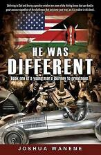 NEW HE WAS DIFFERENT by Joshua Wanene