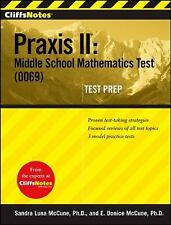 CliffsNotes Praxis II: Middle School Mathematics Test 0069 Test Prep CliffsNo