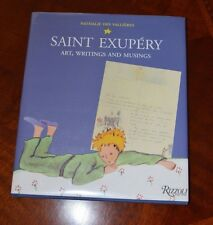 Saint-Exupery : Art, Writings and Musings by Nathalie Des Vallieres (2004,...