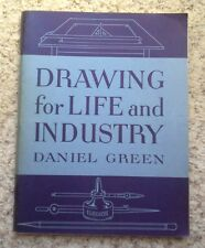 Drawing for Life and Industry by Daniel Green (1947, Stapled Binding)