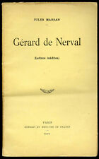 Jules Marsan : GERARD DE NERVAL (Lettres Inédites) - 1909