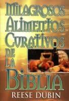 Milagrosos Alimentos Curativos de la Biblia - Hardcover - ACCEPTABLE