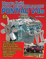 HOW TO BUILD MAX PERFORMANCE PONTIAC V-8S