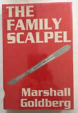 The Family Scalpel by Marshal Goldberg - Signed First Edition
