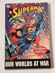 SUPERMAN  OUR WORLDS AT WAR - GRAPHIC NOVEL TPB  DC COMICS 1ST PRINT