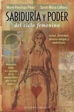 SABIDURIA Y PODER DEL CICLO FEMENINO/ WISDOM AND POWER OF THE FEMALE CYCLE - PER