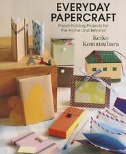 Everyday Papercraft by Keiko Komatsubara (Paperback, 2013)