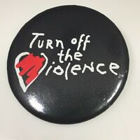 Vtg Turn off the Violence Heart Black Pin Back Pinback Button Domestic TV etc