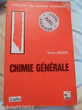 Chimie Générale René Didier prépa MP PC PSI CPGE math sup spé Licence université