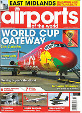 AIRPORTS OF THE WORLD,   JULY / AUGUST, 2014   (  WORLD CUP GATEWAY RIO GALEAO