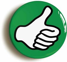 THUMBS UP LIKE POSITIVE BADGE BUTTON PIN (Size is 1inch/25mm diameter)