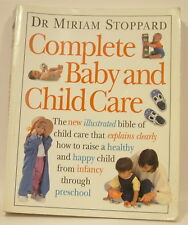 Dr Miriam Stoppard - Complete Baby and Child Care - PB