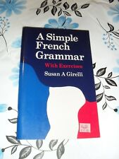 A Simple French Grammar with exercises Susan A Girelli paperback 1999
