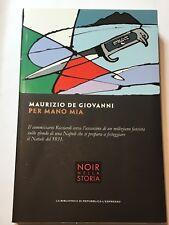 Maurizio De Giovanni - Per mano mia NOIR NELLA STORIA 4