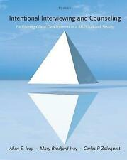 Intentional Interviewing and Counseling: Facilitating Client Development in a Multicultural Society by Mary Ivey, Carlos Zalaquett (Hardcover, 2013)