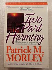Two-Part Harmony by Patrick M. Morley (1994, Hardcover)