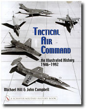 Schiffer Military History Book Ser.: Tactical Air Command : An Illustrated...
