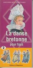 Bré Maryvonne - Babin Gilbert / La danse bretonne pour tous - Tome 2 seul