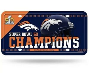 Rico NFL Denver Broncos Super Bowl 50 Champions Metal License Plate NEW!!!