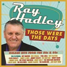 RAY HADLEY Those Were The Days 2CD BRAND NEW Neil Sedaka Paul Anka Platters