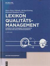 Lexikon Qualitäts-management: Handbuch Des Modernen Managements...........