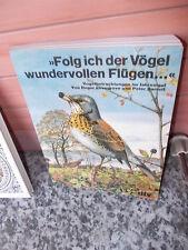Folg ich der Vögel wundervollen Flügen..., von Roger Lovegrove und Peter Barrett
