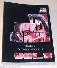 THE WORLD IS MINE Volume 8 - Hideki Arai - MANGA